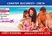 EARLY BOOKING, Charter Bucuresti CRETA – tarife de la 396 euro/persoana/...